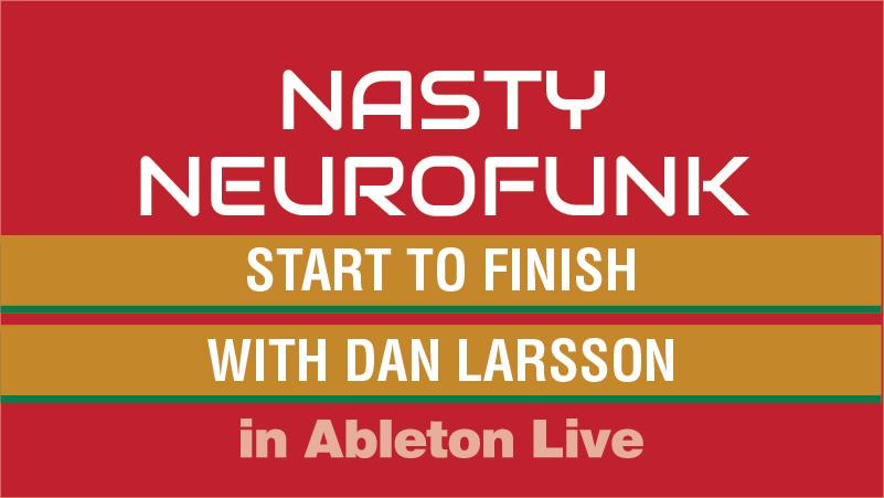 nasty neurofunk course