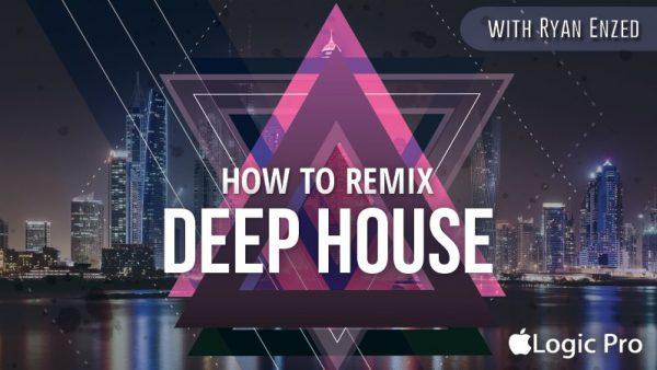 How to Remix Deep House D2 min