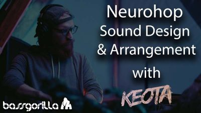 Neurohop Sound Design Arrangement with Keota 1